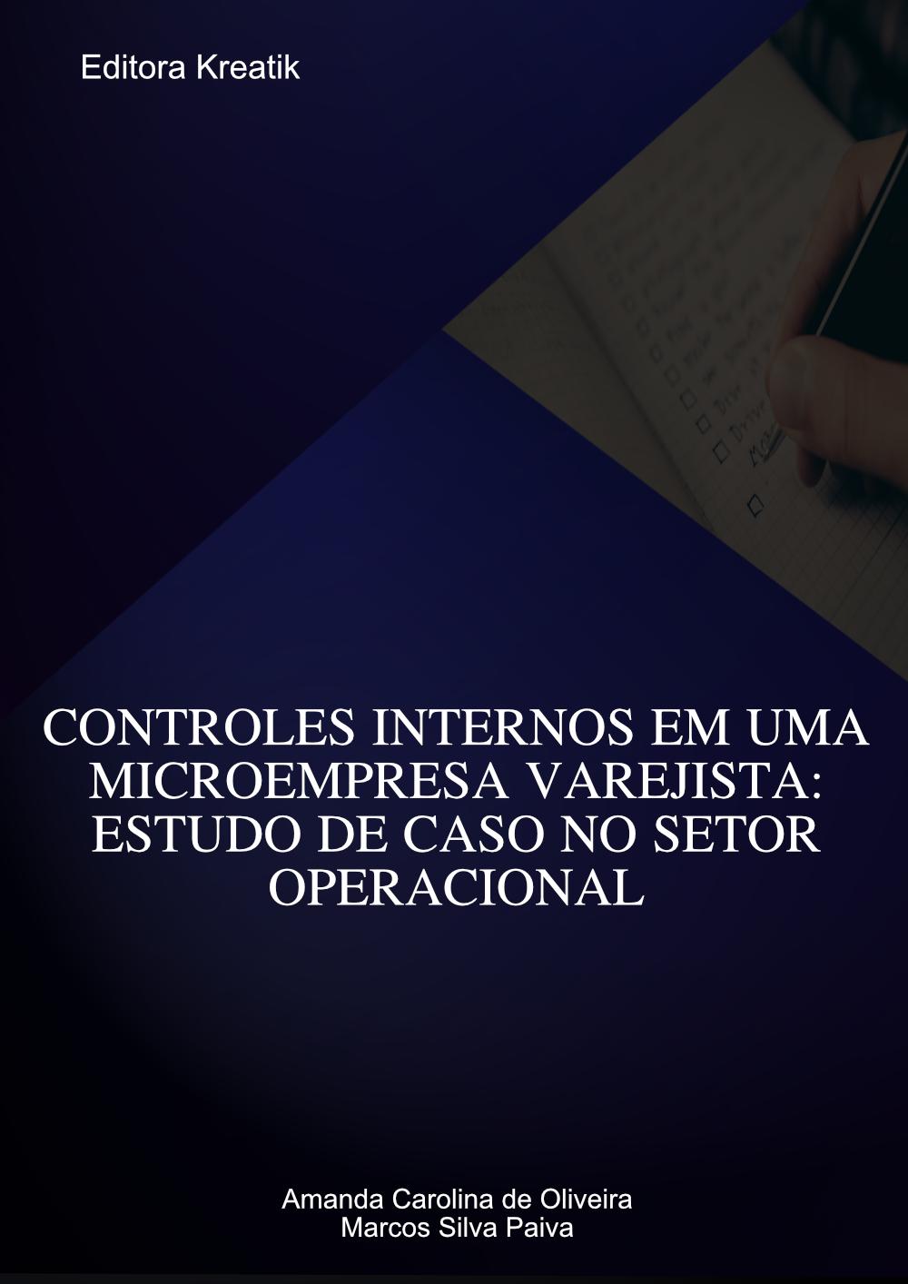 Controles internos em uma microempresa varejista: estudo de caso no setor operacional