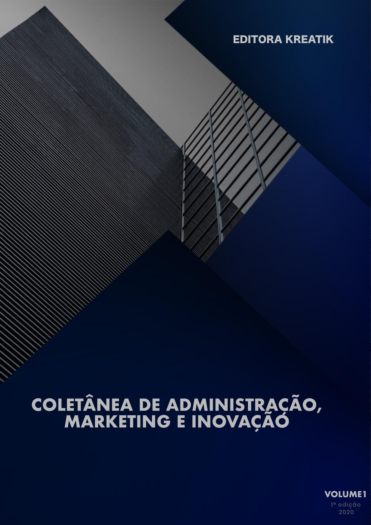 Coletânea de Administração, Markerting e Inovação 1