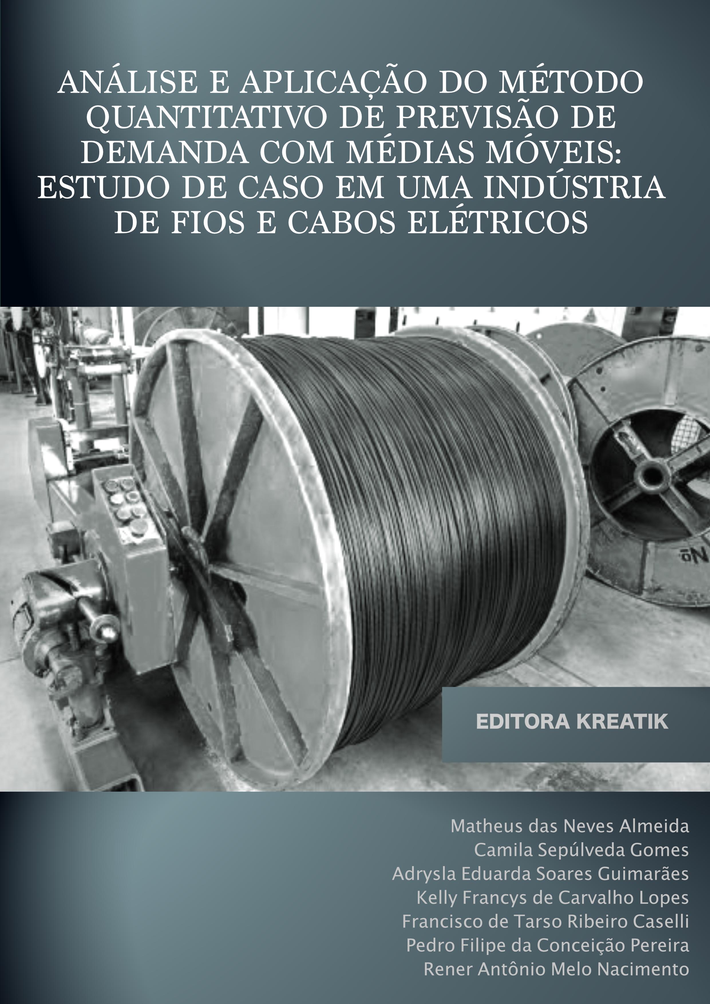 Análise e aplicação do método quantitativo de previsão de demanda com médias móveis: estudo de caso em uma indústria de fios e cabos elétricos
